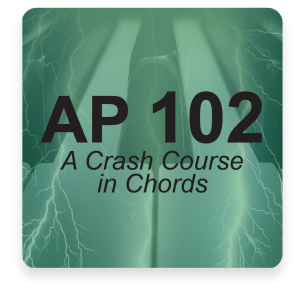 AP 102: A Crash Course in Chords