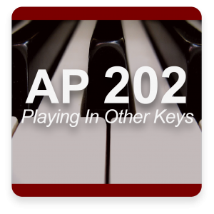 AP 202: Mastering Playing In All 12 Keys Online Course (Instant Access)