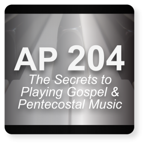 AP 204: The Secrets to Understanding Pentecostal & Gospel Music USB Course Set (Includes Online Access)