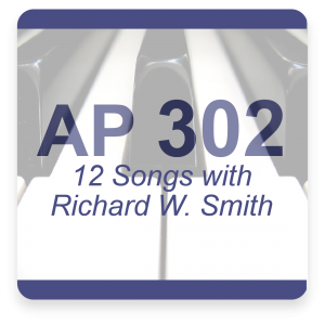 AP 302: 12 Different Songs with Richard W. Smith Online Course (Instant Access)
