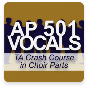 AP 501: A Crash Course in Choir Parts DVD Course Set (Includes Online Access)