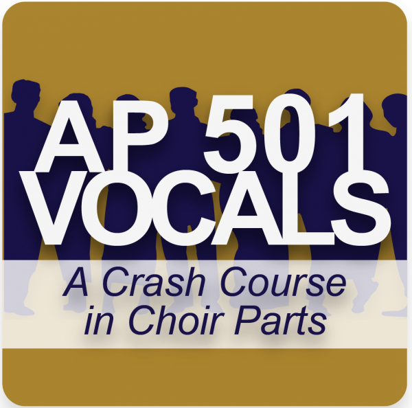 AP 501: A Crash Course in Choir Parts