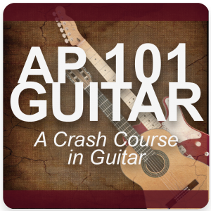 AP 101 GUITAR: A Crash Course in Guitar